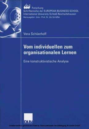 Vom individuellen zum organisationalen Lernen