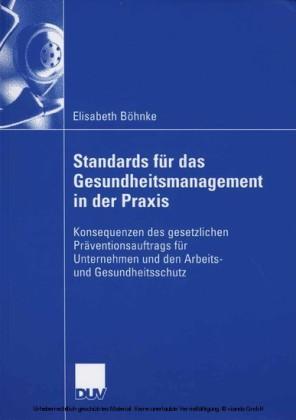 Standards für das Gesundheitsmanagement in der Praxis