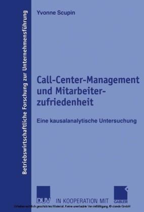 Call-Center-Management und Mitarbeiterzufriedenheit