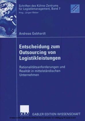 Entscheidung zum Outsourcing von Logistikleistungen