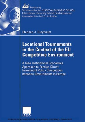 Locational Tournaments in the Context of the EU Competitive Environment