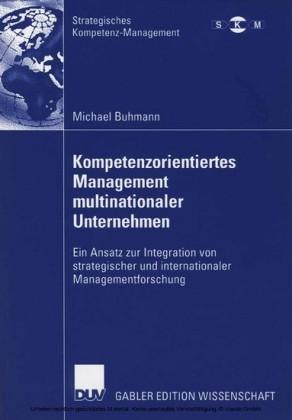 Kompetenzorientiertes Management multinationaler Unternehmen