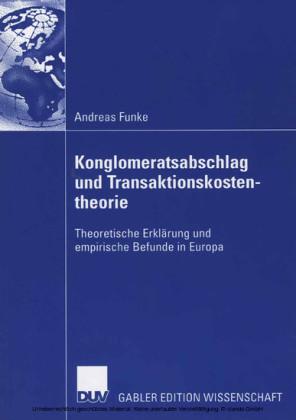 Konglomeratsabschlag undTransaktionskostentheorie