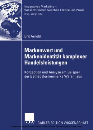 Markenwert und Markenidentität komplexer Handelsleistungen