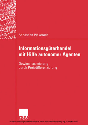 Informationsgüterhandel mit Hilfe autonomer Agenten