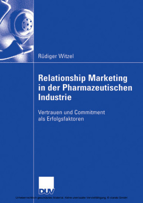 Relationship Marketing in der Pharmazeutischen Industrie