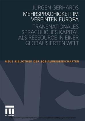 Mehrsprachigkeit im vereinten Europa