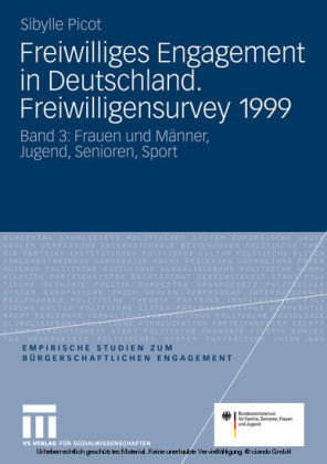 Freiwilliges Engagement in Deutschland. Freiwilligensurvey 1999. Bd.3