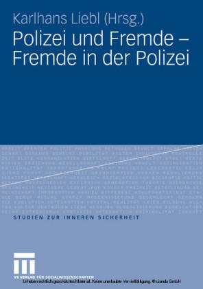 Polizei und Fremde - Fremde in der Polizei