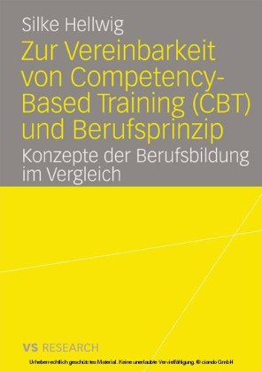 Zur Vereinbarkeit von Competency-Based Training (CBT) und Berufsprinzip