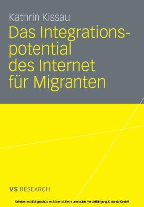 Das Integrationspotential des Internet für Migranten