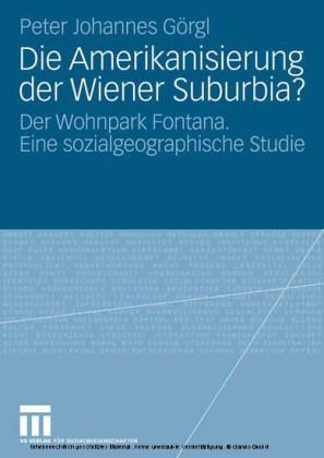 Die Amerikanisierung der Wiener Suburbia?