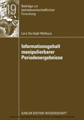 Informationsgehalt manipulierbarer Periodenergebnisse