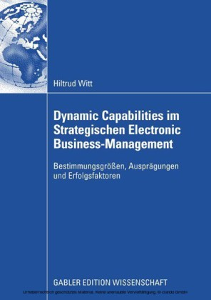Dynamic Capabilities im Strategischen Electronic Business-Management