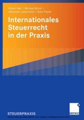 Internationales Steuerrecht in der Praxis