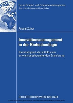 Innovationsmanagement in der Biotechnologie
