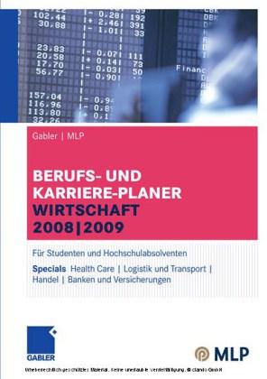 Gabler MLP Berufs- und Karriere-Planer Wirtschaft 2008-2009