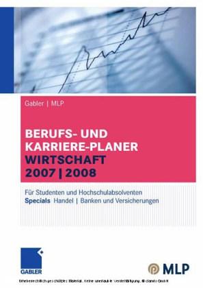 Gabler / MLP Berufs- und Karriere-Planer Wirtschaft 2007/2008