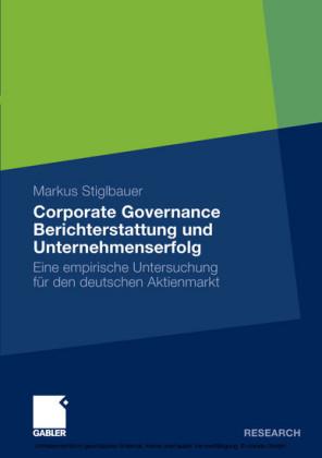 Corporate Governance Berichterstattung und Unternehmenserfolg