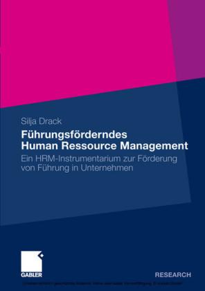 Führungsförderndes Human Ressource Management