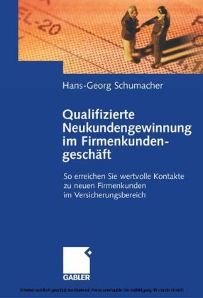 Qualifizierte Neukundengewinnung im Firmenkundengeschäft