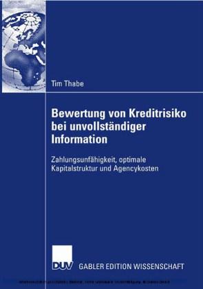Bewertung von Kreditrisiko bei unvollständiger Information