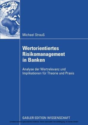 Wertorientiertes Risikomanagement in Banken