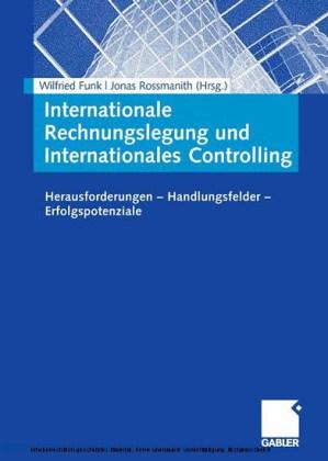 Internationale Rechnungslegung und Internationales Controlling