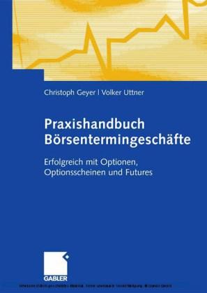 Praxishandbuch Börsentermingeschäfte