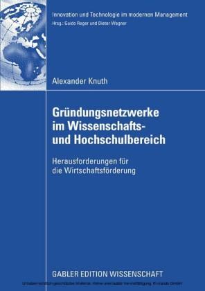 Gründungsnetzwerke im Wissenschafts- und Hochschulbereich