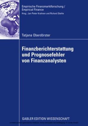 Finanzberichterstattung und Prognosefehler von Finanzanalysten