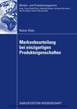Markenbeurteilung bei einzigartigen Produkteigenschaften