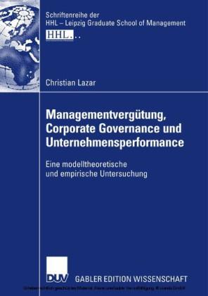 Managementvergütung, Corporate Governance und Unternehmensperformance