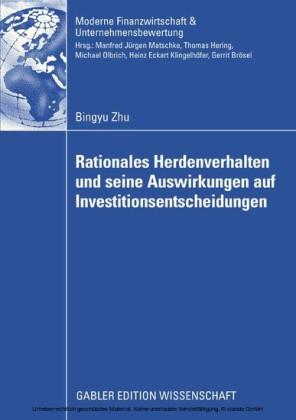 Rationales Herdenverhalten und seine Auswirkungen auf Investitionsentscheidungen