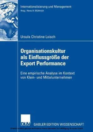 Organisationskultur als Einflussgröße der Export Performance
