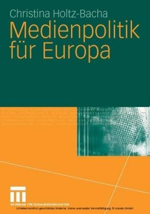 Medienpolitik für Europa