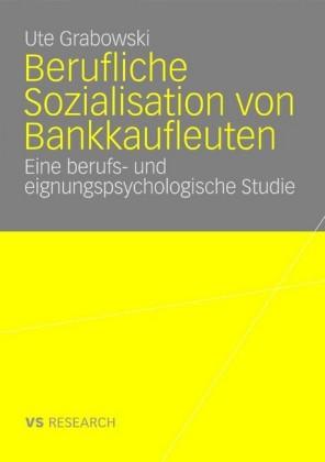 Berufliche Sozialisation von Bankkaufleuten