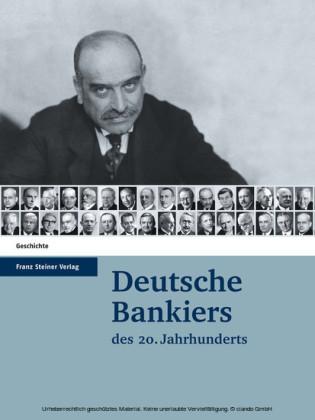 Deutsche Bankiers des 20. Jahrhunderts