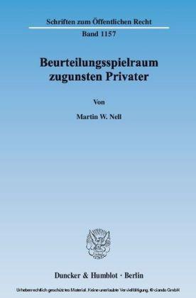 Beurteilungsspielraum zugunsten Privater.