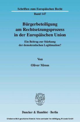 Bürgerbeteiligung am Rechtsetzungsprozess in der Europäischen Union.