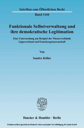 Funktionale Selbstverwaltung und ihre demokratische Legitimation.