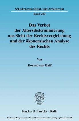 Das Verbot der Altersdiskriminierung aus Sicht der Rechtsvergleichung und der ökonomischen Analyse des Rechts.