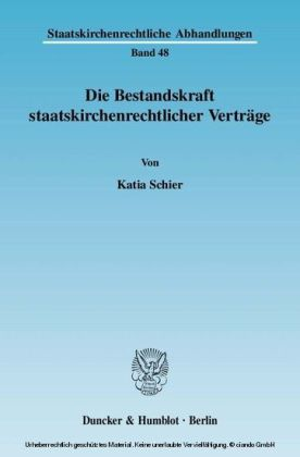 Die Bestandskraft staatskirchenrechtlicher Verträge.