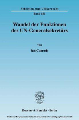 Wandel der Funktionen des UN-Generalsekretärs.