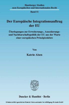 Der Europäische Integrationsauftrag der EU.