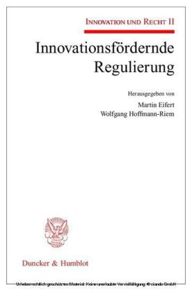 Innovationsfördernde Regulierung.