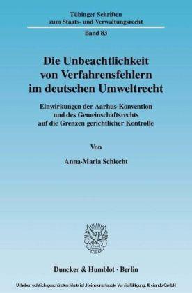 Die Unbeachtlichkeit von Verfahrensfehlern im deutschen Umweltrecht.