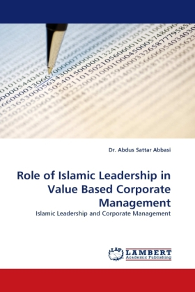 Role of Islamic Leadership in Value Based Corporate Management