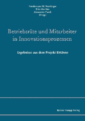 Betriebsräte und Mitarbeiter in Innovationsprozessen