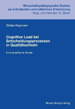 Cognitive Load bei Entscheidungsprozessen in Qualitätszirkeln